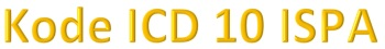 Kode ICD 10 ISPA