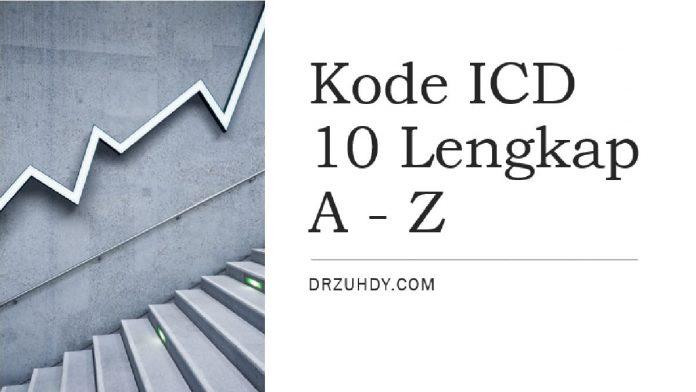 daftar kode ICD 10 lengkap a sampai z