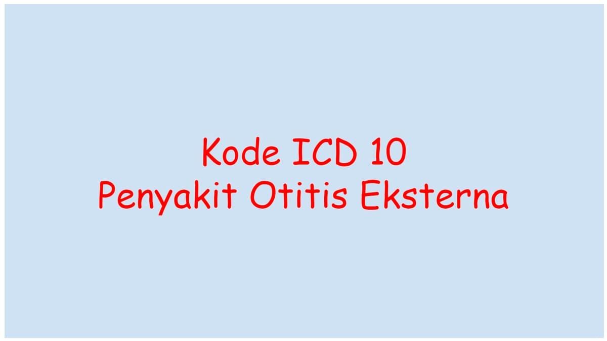 kode icd 10 otitis eksterna
