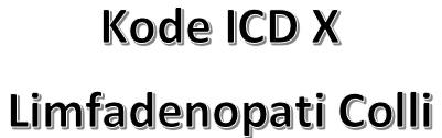 kode ICD 10 limfadenopati colli