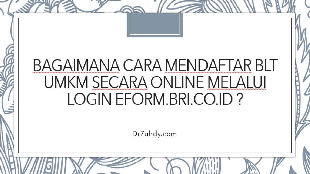 Bagaimana Cara Mendaftar BLT UMKM Secara Online Melalui Login eform.bri.co.id