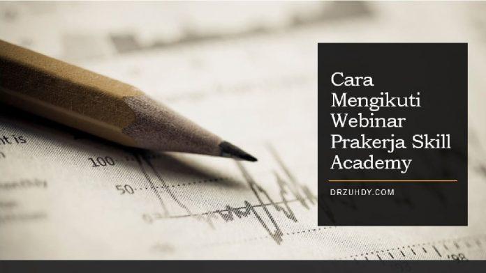 webinar prakerja skill academy