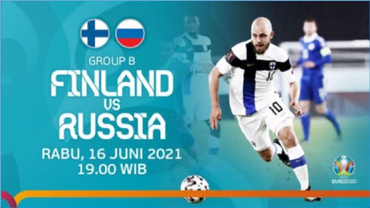 Prediksi Skor dan Link Live Streaming Bola Finlandia Vs Rusia di Euro 2020