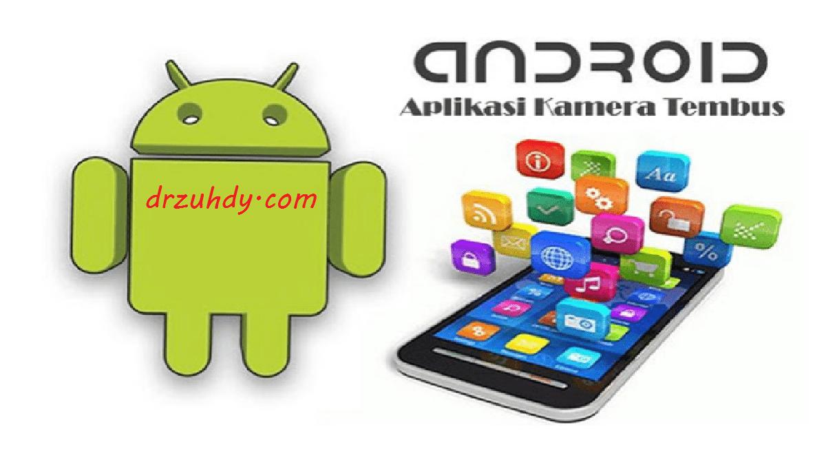 Aplikasi Kamera Android Yang Bisa T3mbus Pandang
